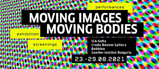 MOVING IMAGES, MOVING BODIES
